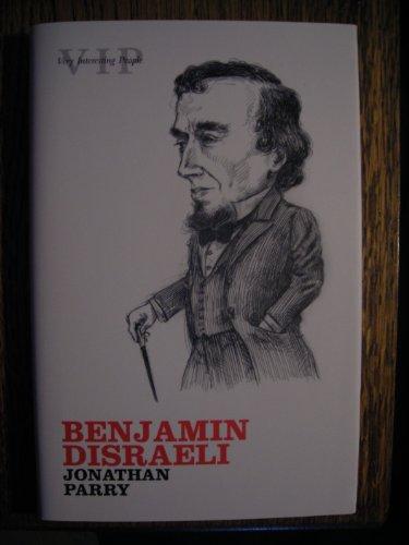 9780199534531: Benjamin Disraeli -- Very Interesting People Series