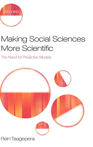 9780199534661: Making Social Sciences More Scientific: The Need for Predictive Models
