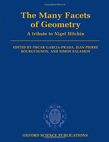 9780199534920: The Many Facets of Geometry: A Tribute to Nigel Hitchin (Oxford Science Publications)