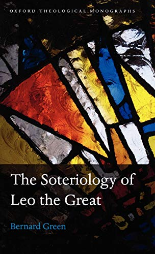 9780199534951: The Soteriology of Leo the Great