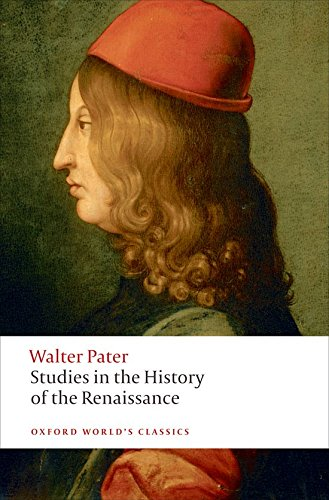 9780199535071: Studies in the History of the Renaissance (Oxford World's Classics)