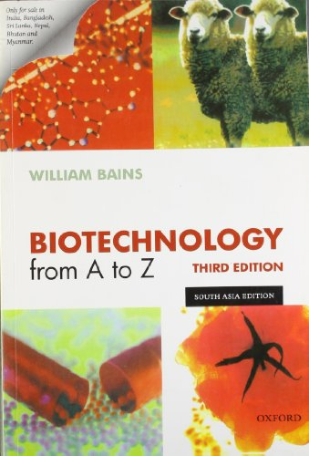 9780199535149: Biotechnology From a to Z (3rd, 04) by Bains, William [Paperback (2004)]