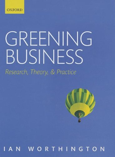 9780199535217: Greening Business: Research, Theory, and Practice