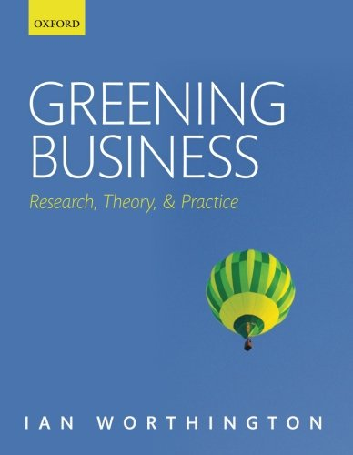 9780199535224: Greening Business: Research, Theory, and Practice