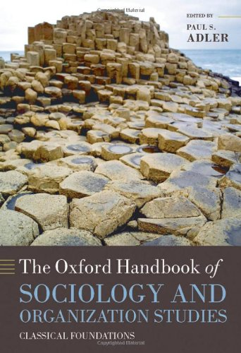 9780199535231: The Oxford Handbook of Sociology and Organization Studies: Classical Foundations (Oxford Handbooks)