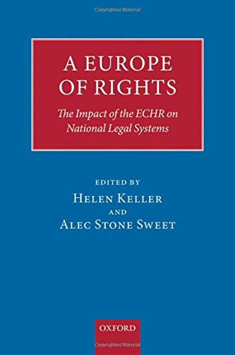 9780199535262: A Europe of Rights: The Impact of the ECHR on National Legal Systems
