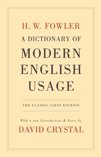 9780199535347: A Dictionary of Modern English Usage: The Classic First Edition