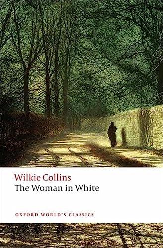 9780199535637: The Woman in White (Oxford World's Classics)