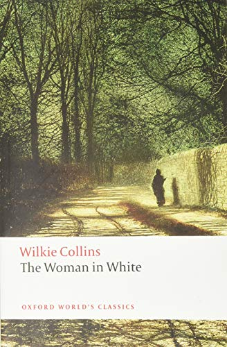9780199535637: The Woman in White (Oxford World's Classics)