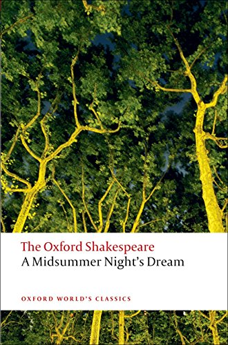 9780199535866: A Midsummer Night's Dream: The Oxford Shakespeare