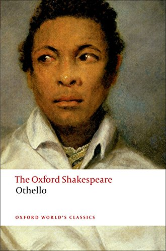 9780199535873: Othello: The Oxford Shakespeare: The Moor of Venice