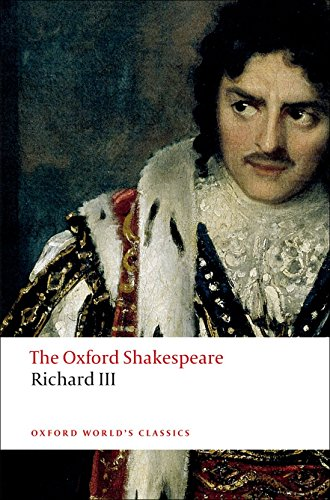 9780199535880: The Tragedy of King Richard III: The Oxford Shakespeare (Oxford World's Classics)