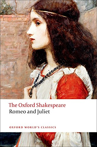 9780199535897: Romeo and Juliet: The Oxford Shakespeare Romeo and Juliet (Oxford World's Classics)