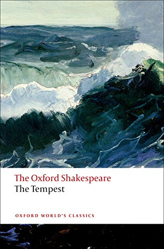 9780199535903: The Tempest: The Oxford Shakespeare: The Oxford Shakespeare the Tempest (Oxford World's Classics)