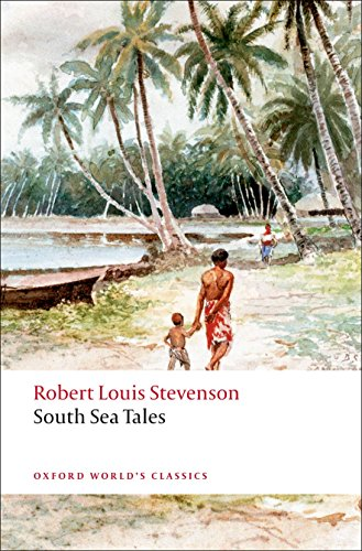 9780199536085: South Sea Tales (Oxford World's Classics) [Idioma Inglés]