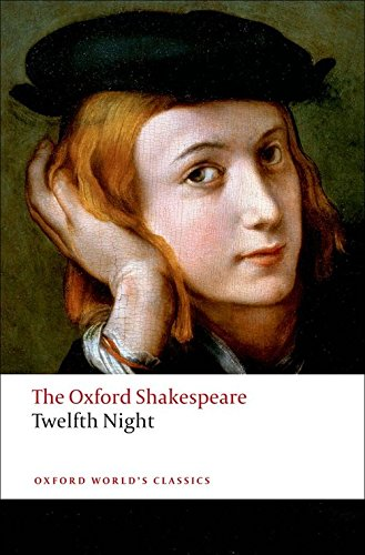 9780199536092: Twelfth Night, or What You Will: The Oxford Shakespeare (Oxford World's Classics)