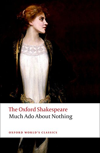 9780199536115: Much Ado About Nothing: The Oxford Shakespeare Much Ado About Nothing (Oxford World's Classics)