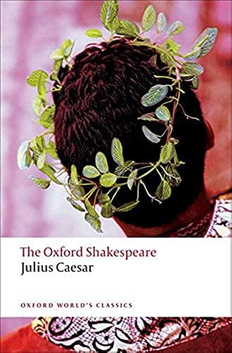 9780199536122: Julius Caesar: The Oxford Shakespeare