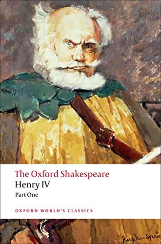 9780199536139: The Oxford Shakespeare: Henry IV, Part 1 (Oxford World's Classics)