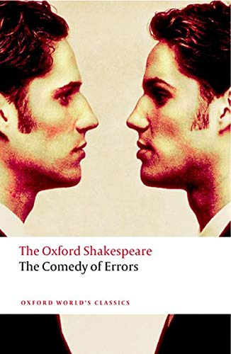 9780199536146: The Comedy of Errors: The Oxford Shakespeare