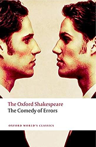 The Comedy of Errors: The Oxford Shakespeare (Oxford World's Classics)