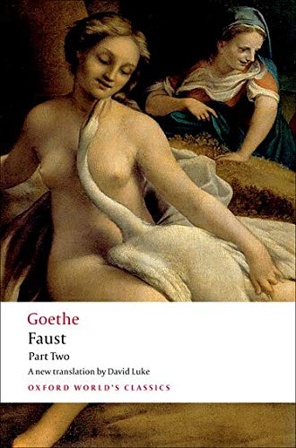 9780199536207: Faust: Part Two: Pt. 2 (Oxford World's Classics)