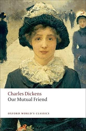 9780199536252: Our Mutual Friend (Oxford World's Classics)