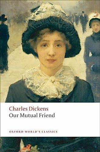 9780199536252: Our Mutual Friend (Oxford World's Classics)