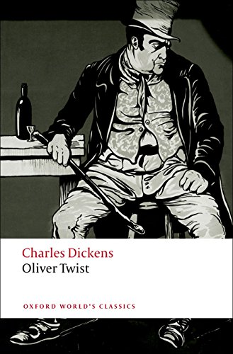 Oliver Twist (Oxford World's Classics): Dickens, Charles