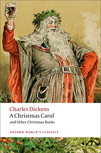 9780199536306: A Christmas Carol and Other Christmas Books (Oxford World's Classics)