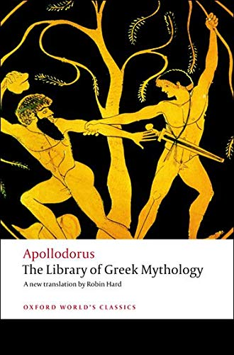 9780199536320: Oxford World's Classics: The Library of Greek Mythology (World Classics)
