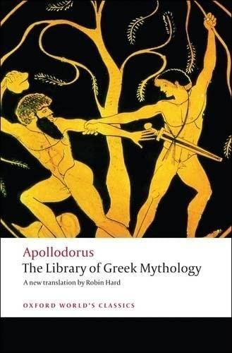 9780199536320: The Library of Greek Mythology (Oxford World's Classics)