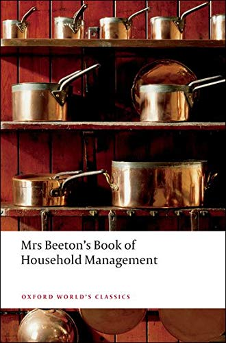 9780199536337: Mrs Beeton's Book of Household Management: Abridged edition (Oxford World's Classics)