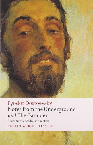 9780199536382: Notes from the Underground, and The Gambler: WITH The Gambler (Oxford World's Classics)