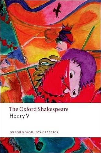 The Oxford Shakespeare: Henry V: Shakespeare, William