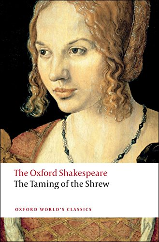 9780199536528: The Taming of the Shrew: The Oxford Shakespeare (Oxford World's Classics)
