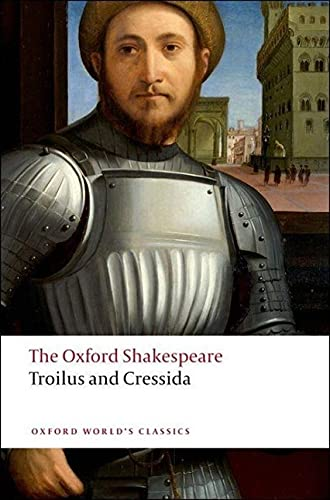 9780199536535: Troilus and Cressida: The Oxford Shakespeare