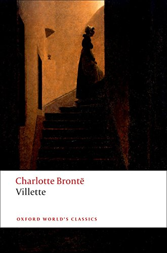 Villette (Oxford World's Classics): Bront�, Charlotte