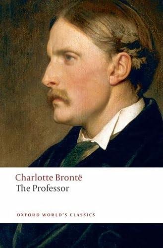 9780199536672: The Professor (Oxford World's Classics)