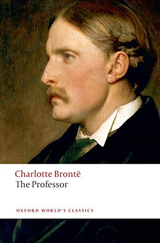 9780199536672: The Professor (Oxford World's Classics)