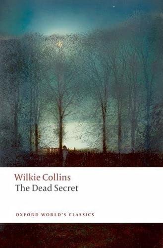 9780199536719: The Dead Secret (Oxford World's Classics)