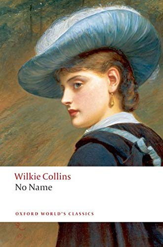9780199536733: No Name (Oxford World's Classics)