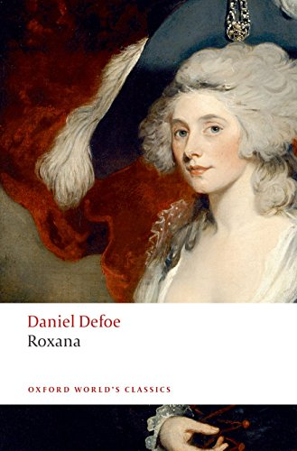 9780199536740: Roxana: The Fortunate Mistress (Oxford World's Classics)