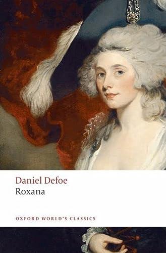 9780199536740: Roxana: The Fortunate Mistress (Oxford World's Classics)
