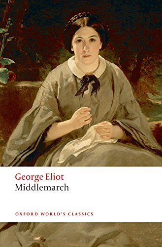 9780199536757: Middlemarch (Oxford World's Classics)