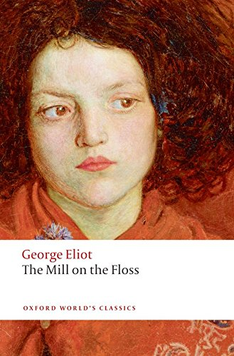 The Mill on the Floss (Oxford World's: George Eliot