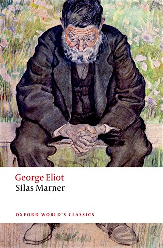 Silas Marner: The Weaver of Raveloe (Oxford World's Classics) (0199536775) by George Eliot