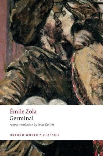 9780199536894: Oxford World's Classics: Germinal (World Classics)