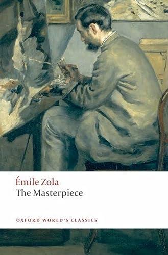 9780199536917: The Masterpiece (Oxford World's Classics)