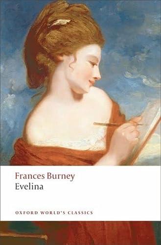 9780199536931: Evelina (Oxford World's Classics)